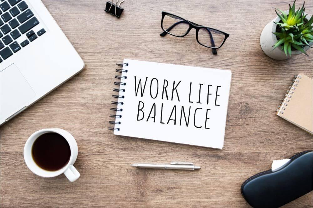 Maintain A Work-Life Balance